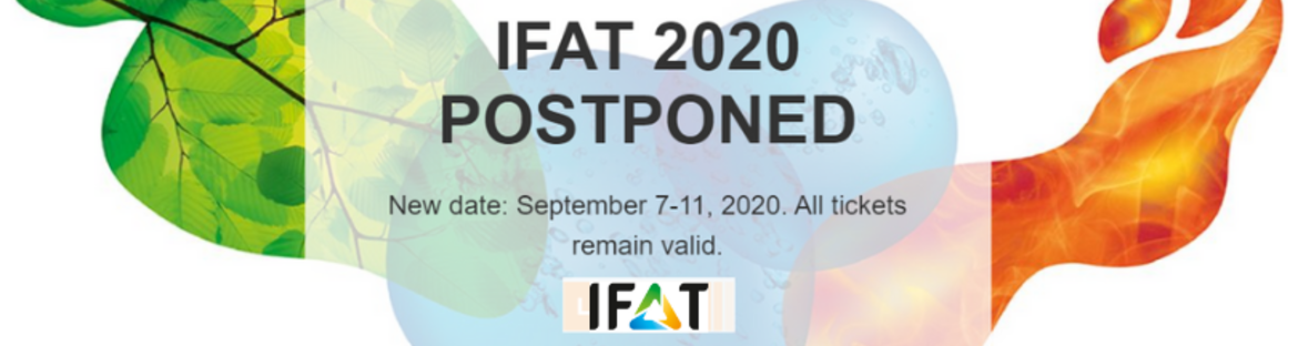 Because of the Corona virus the IFAT has been postponed until 7-11 September.
